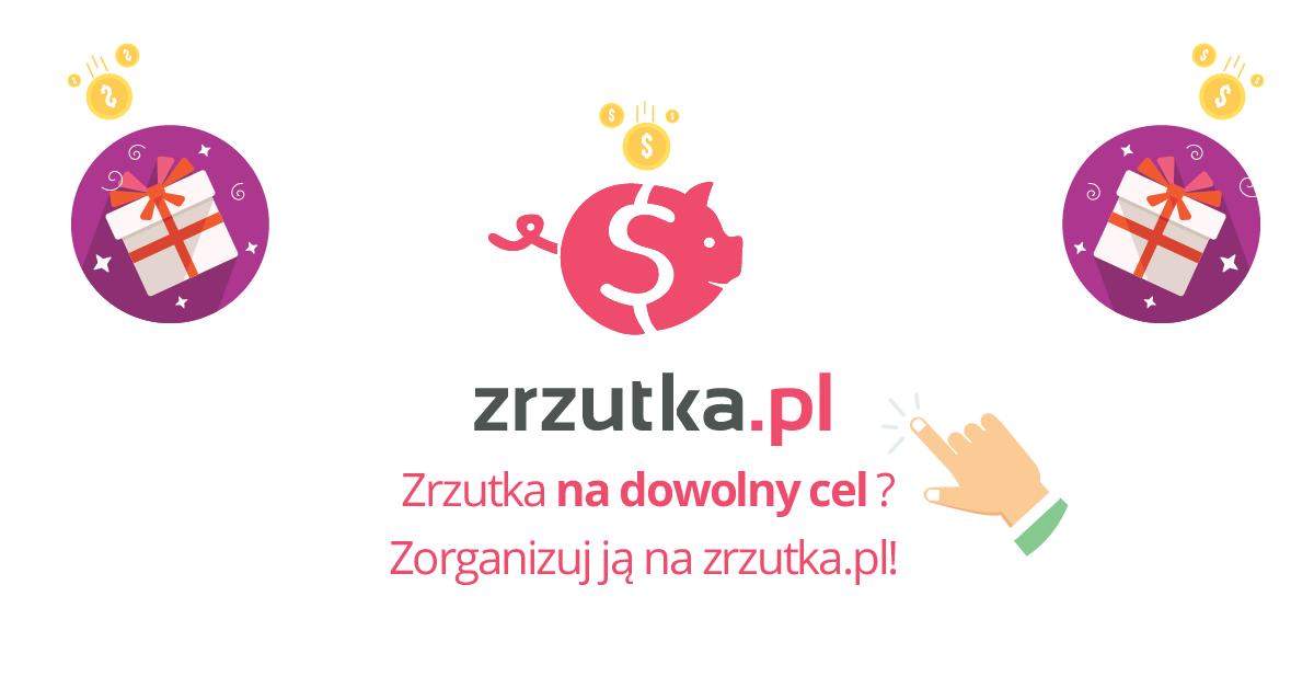 zrzutka.pl – na dowolny cel!