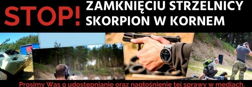 STOP zamknięciu Strzelnicy Skorpion w Kornem