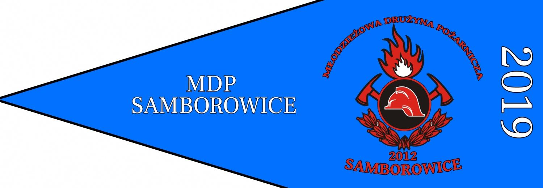 Zakup proporca Młodzieżowej Drużyny Pożarniczej w Samborowicach + umundurowanie wyjściowe MDP