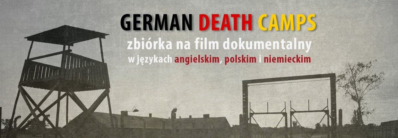 "Film dokumentalny ""German Death Camps"""