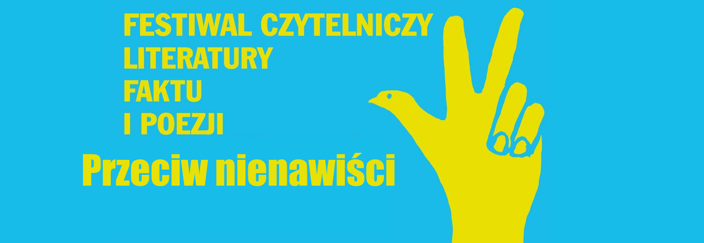 """Organizacja Festiwalu Literatury Faktu i Poezji """"Przeciw nienawiści"""" w Kielcach"""