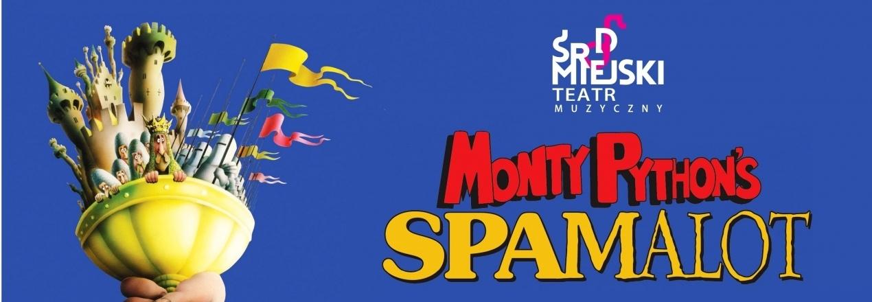 Produkcja musicalu SPAMALOT CZYLI MONTY PYTHON I ŚWIĘTY GRAAL - premiera 22 czerwca 2018