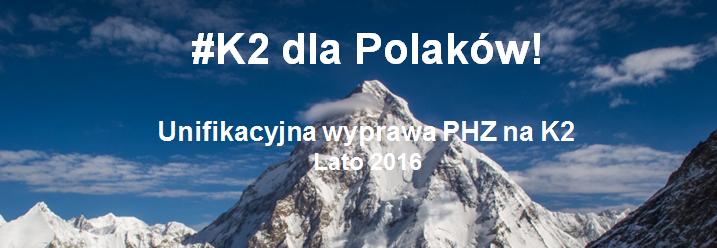#K2 dla Polaków! SZCZYTny cel - wesprzyj ekipę polskich himalaistów w letniej wyprawie na K2