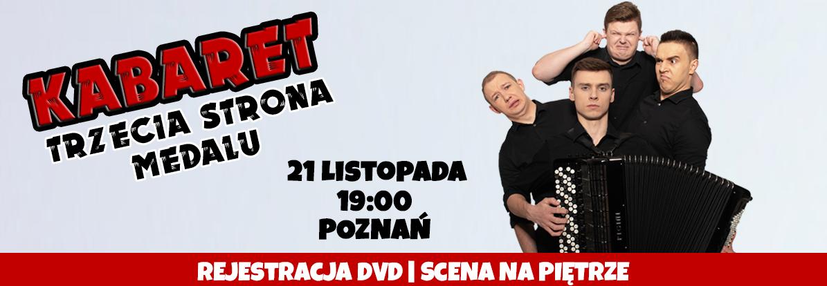 Kabaret Trzecia Strona Medalu - Nagrajmy i wydajmy pierwszą płytę DVD!