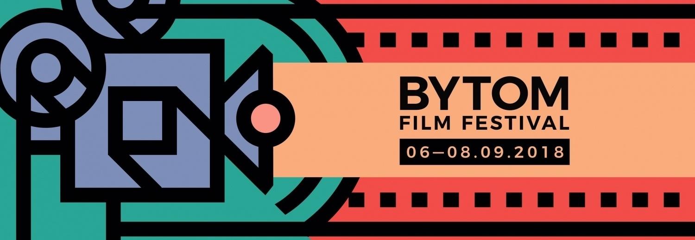 Uświetnienie Gali Zamknięcia Bytom Film Festival / 6-8 września 2018