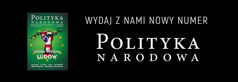 Nowy numer Polityki Narodowej (22)