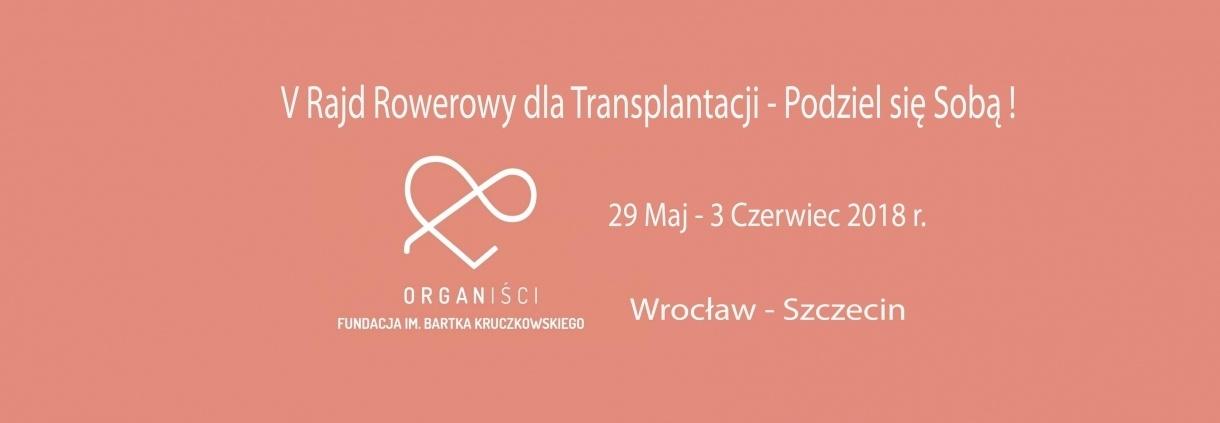 V Rajd dla transplantacji - Podziel się sobą!