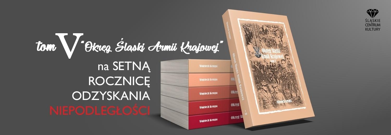 """Zrzutka na TOM V książki """"Okręg Śląski Armii Krajowej"""""""