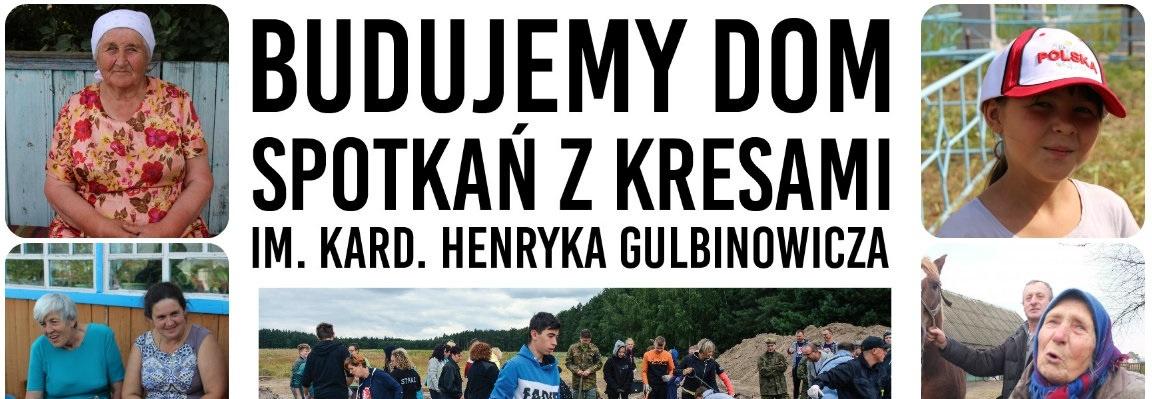 Budujemy Dom Kresowy -  Dom dla repatriantów z Syberii i Kazachstanu