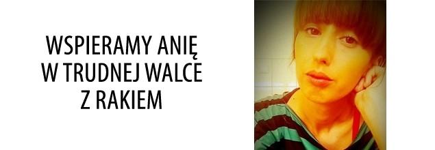 Wspieramy Anię w trudnej walce z rakiem
