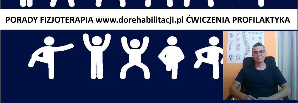 """Dalszy rozwój istniejącego kanału """"dorehabilitacji.pl"""" na youtube o poradach z fizjoterapii."""