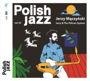 Jerry and The Pelican System - CD z autografami zespołu