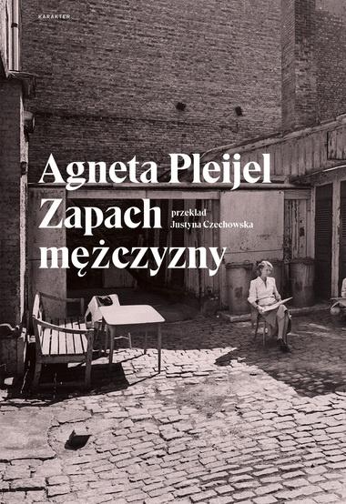 """Książka """"Zapach mężczyzny"""", Agneta Pleijel"""