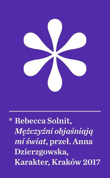 """Książka  """"Mężczyźni objaśniają mi świat"""", Rebecca Solnit"""