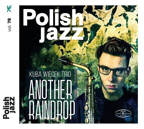 Kuba Więcek Trio – Another Raindrop CD z autografem autora