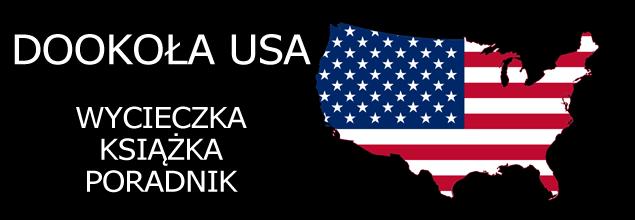 Dookoła USA - wycieczka + opracowanie książki