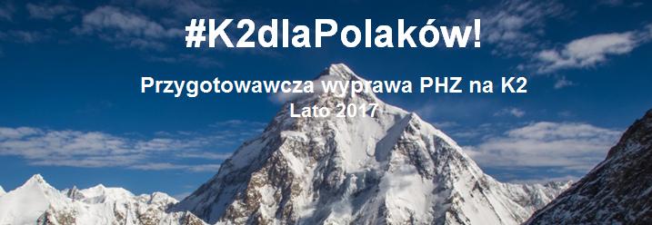 #K2dlaPolaków - LATO 2017!