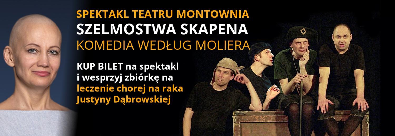 Kup bilet na występ Teatru Montownia. Pomóż Justynie Dąbrowskiej pokonać chorobę!