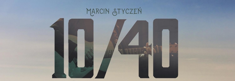 Marcin Styczeń - płyta autorska 10/40