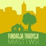 Fundacja Tradycji Miast i Wsi